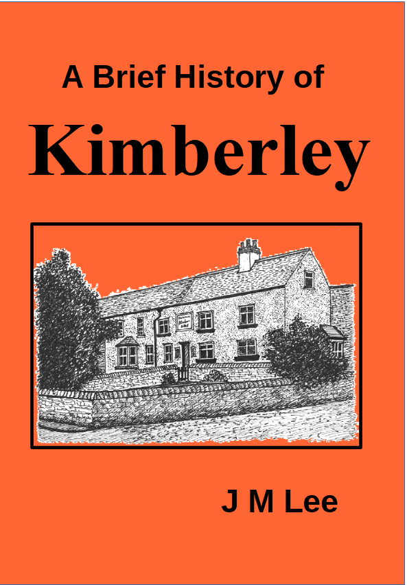 Cover Page - A Brief History of Kimberley Nottinghamshire by J M Lee