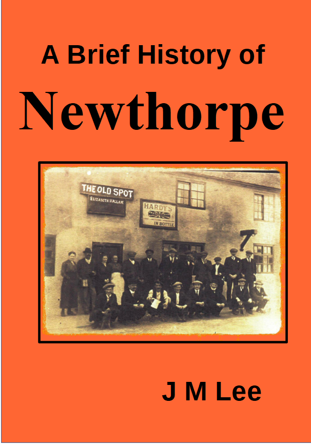 Cover Page - A Brief History of Newthorpe Nottinghamshire by J M Lee